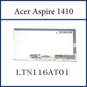 China LTN116AT01 11.6inch laptop lcd screen Replacement for Acer Aspire 1410 on sale