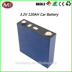 China Lithium car battery Inverter rechargeable LiFePO4 3.2V 120Ah for storage on sale