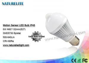 China Motion Sensor 6W  Led Light Bulb IP45 Epistar 500 - 640lm 130 Degree on sale