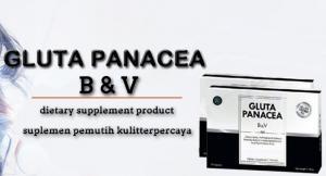 Quality Gluta Panacea B & V, Dietary Supplement Product, Glutathione Vitamin Skin for sale