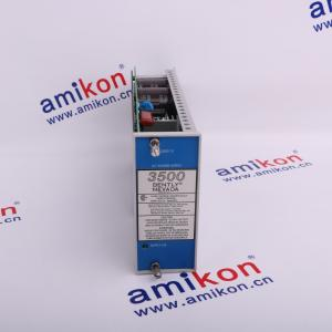 China BENTLY NEVADA 3500/15 power supply  in stock  email me: sales5@amikon.cn on sale