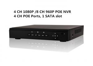 China Embeded 4 PoE NVR Security System 4 CH 1080P 8CH 960P 1 SATA Slot HD HDMI output ONVIF on sale