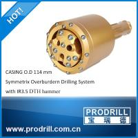 Casing O.D 114 mm Symmetrix Overburdern Drilling System with IR3.5 DTH hammer from Prodrll