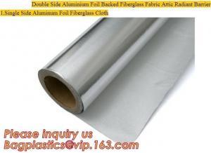 China Double side Aluminium foil backed fiberglass fabric attic radiant barrier cloth,aluminium foil woven cloth, bulding mate on sale