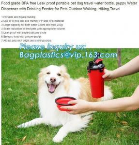 China Low Price Guaranteed Quality Portable Feeding Dog Travel Water Bottle,Dog Dispenser,Puppy Bottle, bagplastics, bagease on sale