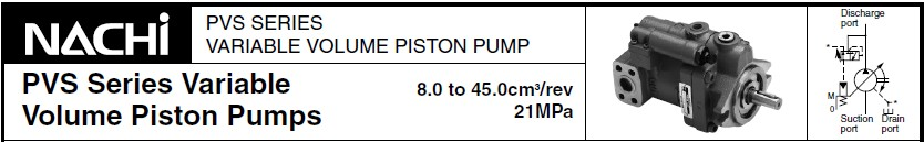 NACHI PVS-2B-45N3-12 Variable Volume Piston NACHI PVS-0A-8N0-30 Variable Volume Piston Pumpss