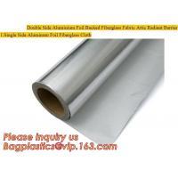 Double side Aluminium foil backed fiberglass fabric attic radiant barrier cloth,aluminium foil woven cloth, bulding mate