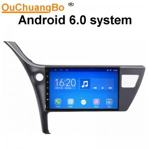 China Ouchuangbo car radio stereo android 6.0 for Toyota Corolla 2017 with USB wifi 3g 1080P on sale