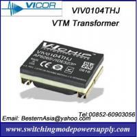 Vicor VTM Current Multiplier VIV0104THJ VIV0104MHJ
