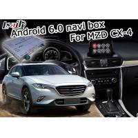 China Mazda CX-4 Multimedia video interface Android 6.0 with Mazda origin knob control on sale