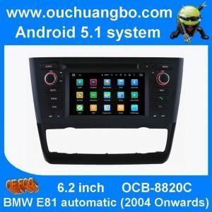 China Multimédia stéréo de voiture pure de l'androïde 5,1 d'Ouchuangbo pour BMW E81 (2004 et après) 1.24*600 automatique on sale