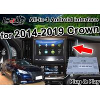 China Android Auto Interface/ GPS Navigation work on 2014-2019 Toyota Crown built Video Interface , phone mirror link , 2G RAM on sale