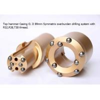 China Top hammer Casing O. D 89mm Symmetrix overburden drilling system with R32/R38/T38 thread on sale