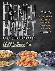 China Books The French Market Cookbook: Vegetarian Recipes from My Parisian Kitchen on sale