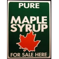 China Maple Syrup Products For Sale Signs on sale