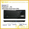 China Keyboard - PC with Intel atom dual core with DVD for sale
