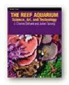 China The Reef Aquarium - Volume 3 Julian Sprung & Charles Delbeek TLF8400 on sale