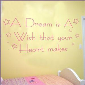 China Childrens Wall Stickers A Dream is a Wish that your Heart Makes ~ Wall sticker / decals on sale