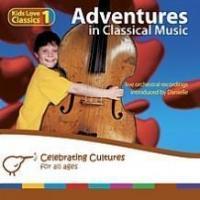 Adventures in Classical Music 1