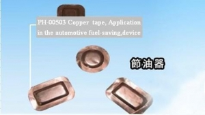 China PH-00503 Copper tape, Application in the automotive fuel-saving,device on sale