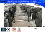 100-600 mm size adjustable Cable Tray Roll Forming Machine , Cold Rolled Steel 1-3mm thickness